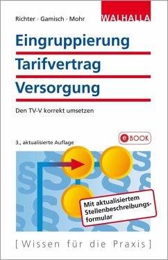 Eingruppierung Tarifvertrag Versorgung (eBook, ePUB) - Richter, Achim; Gamisch, Annett; Mohr, Thomas