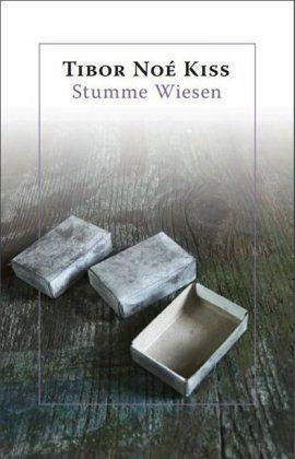 Stumme Wiesen - Kiss, Tibor Noé