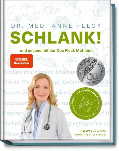 Schlank! und gesund mit der Doc Fleck Methode - Fleck, Anne