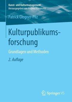 Kulturpublikumsforschung - Glogner-Pilz, Patrick