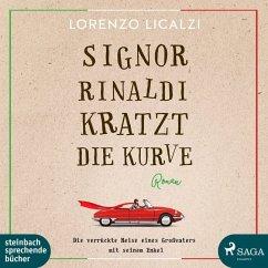 Signor Rinaldi kratzt die Kurve, 1 MP3-CD - Licalzi, Lorenzo