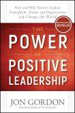 The Power of Positive Leadership (eBook, ePUB)