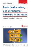 Restschuldbefreiung und Verbraucherinsolvenz in der Praxis (eBook, ePUB)