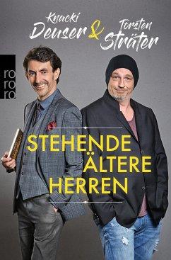 Stehende ältere Herren - Sträter, Torsten; Deuser, Knacki