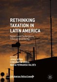 Rethinking Taxation in Latin America