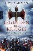 Der einsame Reiter / Legenden des Krieges Bd.3
