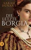 Die letzte Borgia (eBook, ePUB)
