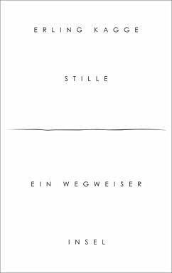 Stille (eBook, ePUB) - Kagge, Erling