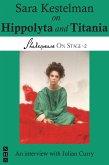 Sara Kestelman on Hippolyta and Titania (Shakespeare On Stage) (eBook, ePUB)