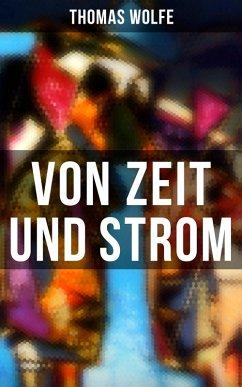 Von Zeit und Strom (eBook, ePUB) - Wolfe, Thomas