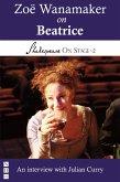 Zoë Wanamaker on Beatrice (Shakespeare On Stage) (eBook, ePUB)