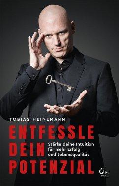 Entfessle dein Potenzial (eBook, ePUB) - Heinemann, Tobias
