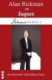 Alan Rickman on Jaques (Shakespeare On Stage) (eBook, ePUB)