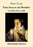 Tom Sawyer als Detektiv (eBook, ePUB)