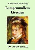 Lumpenmüllers Lieschen (eBook, ePUB)