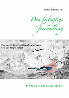 9788771880281 - Dramaticus, Beatrix: Den fejlagtige forvandling (eBook, ePUB) - Bog