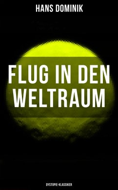 9788075831002 - Dominik, Hans: Flug in den Weltraum (Dystopie-Klassiker) (eBook, ePUB) - Kniha