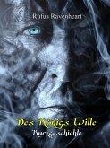 Des Königs Wille (eBook, ePUB)
