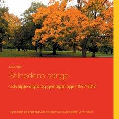 9788771880311 - Kjær, Niels: Stilhedens sange (eBook, ePUB) - Bog