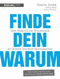 Finde dein Warum (eBook, ePUB) - Sinek, Simon