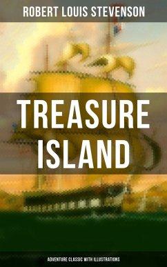 Treasure Island (Adventure Classic with Illustrations) (eBook, ePUB) - Stevenson, Robert Louis
