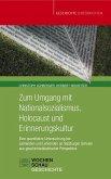 Zum Umgang mit Nationalsozialismus, Holocaust und Erinnerungskultur (eBook, PDF)