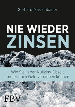 Nie wieder Zinsen (eBook, PDF) - Massenbauer, Gerhard
