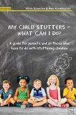 My child stutters - what can I do? (eBook, ePUB)