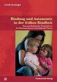 Bindung und Autonomie in der frühen Kindheit (eBook, PDF)