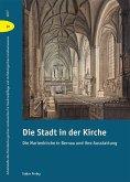 Die Stadt in der Kirche (eBook, PDF)