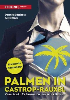 Palmen in Castrop-Rauxel - Betzholz, Dennis;Plötz, Felix