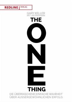 The One Thing - Keller, Gary;Papasan, Jay