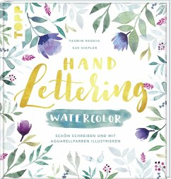Handlettering Watercolor - Reddig, Yasmin; Hiepler, Susanne
