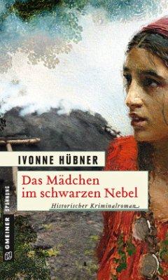 Das Mädchen im schwarzen Nebel - Hübner, Ivonne