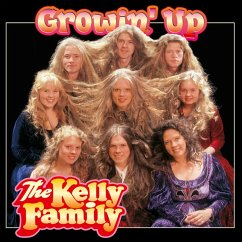 Growin' Up - Kelly Family,The