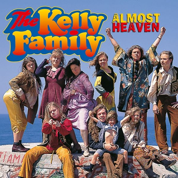 almost heaven von the kelly family cd. Black Bedroom Furniture Sets. Home Design Ideas
