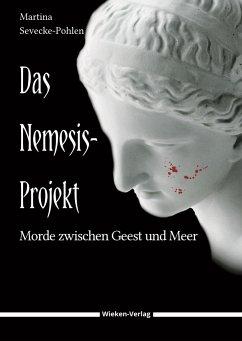 Das Nemesis-Projekt - Sevecke-Pohlen, Martina