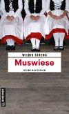 Muswiese / Kommissare Lisa Luft und Heiko Wüst Bd.6