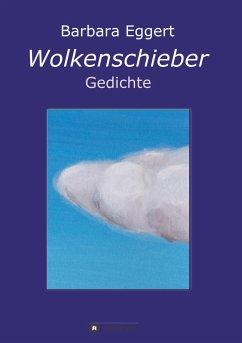 Wolkenschieber - Eggert, Barbara