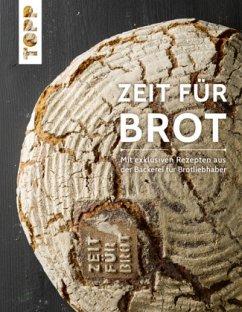 Zeit für Brot - Zeit für Brot