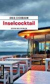 Inselcocktail / Ruth Keiser und Martin Ziegler Bd.1