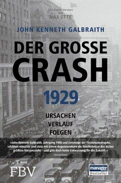 Der große Crash 1929 - Galbraith, John Kenneth