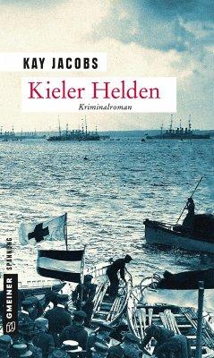 Kieler Helden - Jacobs, Kay