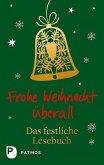 Frohe Weihnacht überall