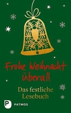 Frohe Weihnacht überall - Sander, Ulrich