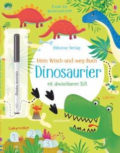 Mein Wisch-und-weg-Buch: Dinosaurier - Robson, Kirsteen