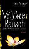 Veilchens Rausch / Valerie Mauser Bd.4