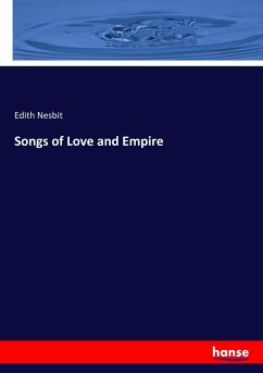 Songs of Love and Empire - Nesbit, Edith
