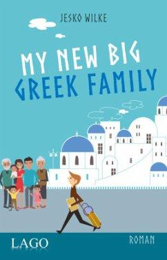 My New Big Greek Family - Wilke, Jesko