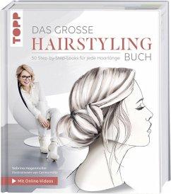 Das große Hairstyling-Buch - Hagenmüller, Sabrina